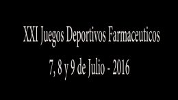 XXI Juegos deportivos farmacéuticos- 2016