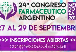 24° Congreso Farmacéutico Argentino 27 al 29 de Septiembre Mendoza