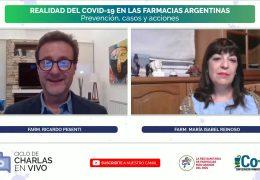 19 – REALIDAD DEL COVID-19 EN LAS FARMACIAS ARGENTINAS | Prevención, casos y acciones